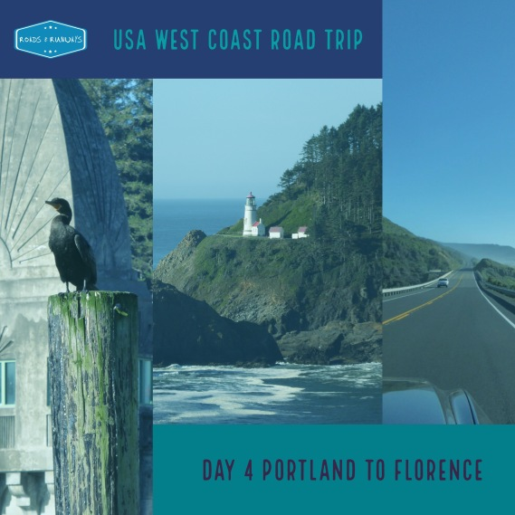 Pinterest image, USA West Coast Road Trip - Day 4 Portland to Florence Oregon